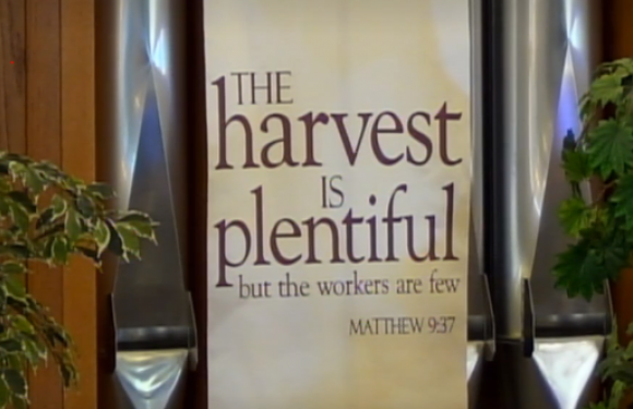 Banner at Church - The Harvest is Plentiful, but the workers are few