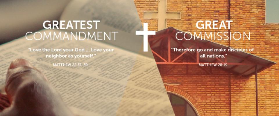 Great Commission Greatest Commandment 2